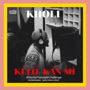 Kholi - Kí Ló Kàn Mí (Prod. GospelOnDeBeatz)